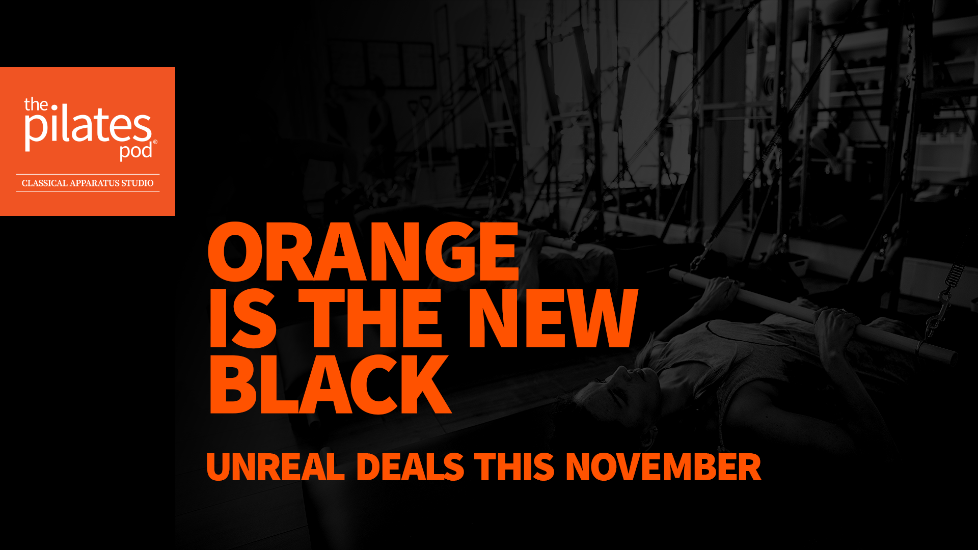 Orange is the new black - amazing November offers