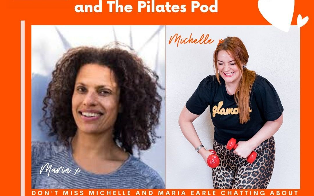 Lockdown Live with Maria Earle: Diversity and Inclusivity in Pilates, Dance and the Fitness Industry